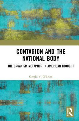 Contagion and the National Body