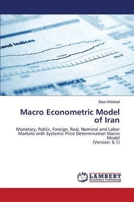 Macro Econometric Model of Iran