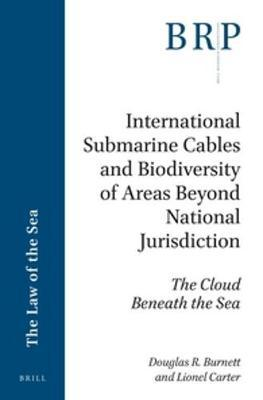 International Submarine Cables and Biodiversity of Areas Beyond National Jurisdiction