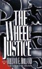 The WHEEL OF JUSTICE