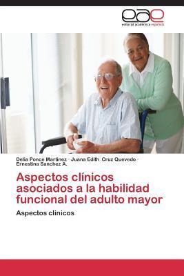 Aspectos clínicos asociados a la habilidad funcional del adulto mayor