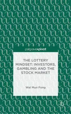 The Lottery Mindset