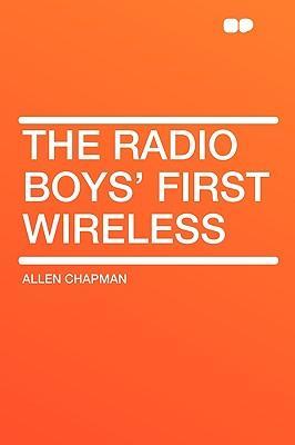 The Radio Boys' Firs...