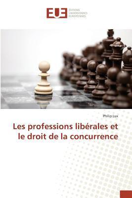 Les Professions Liberales et le Droit de la Concurrence