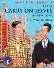 Carry On, Jeeves in New York
