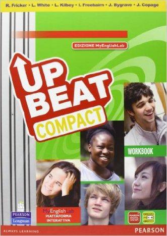 Upbeat compact. Student's book-Workbook-MyEnglishLab. Con espansione online. Per le Scuole superiori