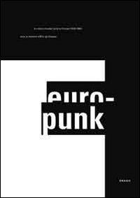 Europunk. La culture visuelle punk en Europe (1976-1980)