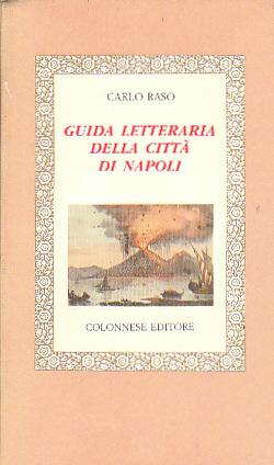 Guida letteraria della città di Napoli