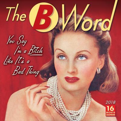 The B Word 2018 Calendar