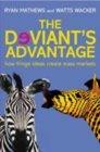The Deviant's Advantage