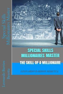 Special Skills Millionaires Master