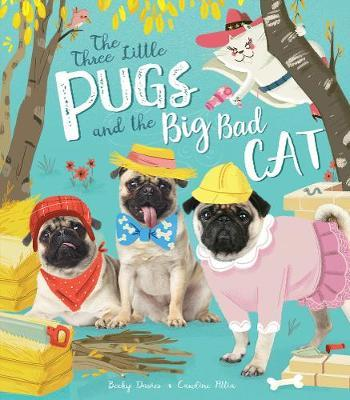 Three Little Pugs and the Big Bad Cat