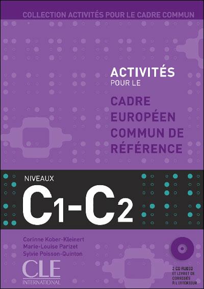 Activités pour le cadre européen commun de référence : Niveau C1 - C2
