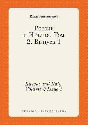 Russia and Italy. Volume 2 Issue 1