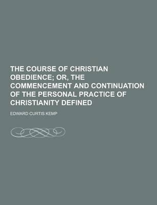 The Course of Christian Obedience