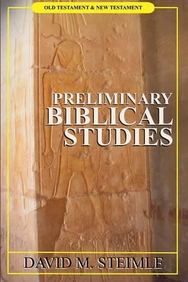 Preliminary biblical studies
