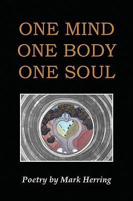 One Mind One Body One Soul