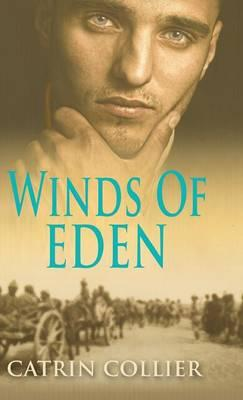 Winds of Eden (The Long Road to Baghdad Series)
