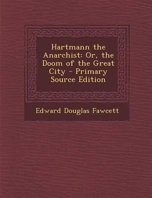 Hartmann the Anarchist