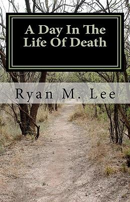 A Day in the Life of Death