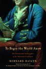 To Begin the World A...