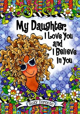 My Daughter, I Love ...
