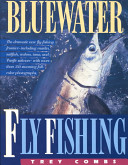 Bluewater Fly Fishing