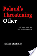 Poland's Threatening Other