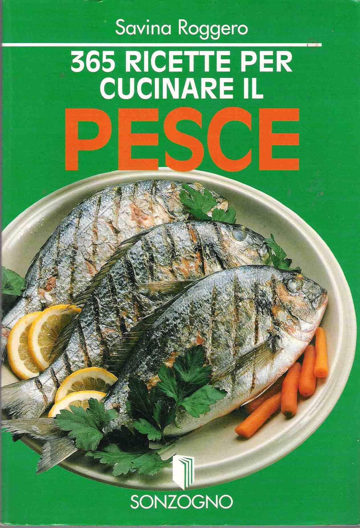 365 ricette per cucinare il pesce