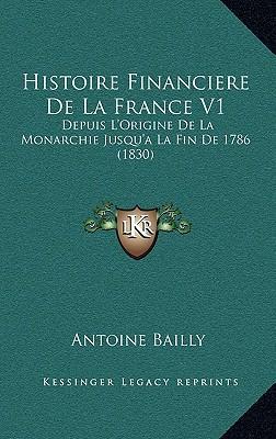Histoire Financiere de La France V1