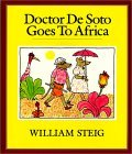 Doctor De Soto Goes to Africa Book and Tape