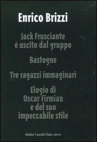 Jack Frusciante è u...