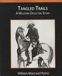 Tangled Trails - A W...