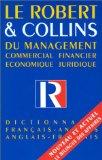 Le Robert & Collins du management, Commercial - financier - Economique - juridique