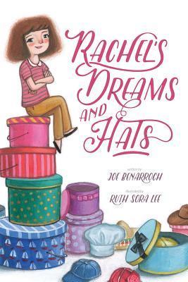 Rachel's Dreams and Hats