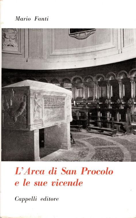 L'Arca di San Procolo e le sue vicende