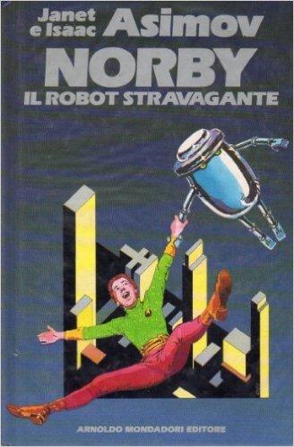Risultati immagini per norby il robot stravagante