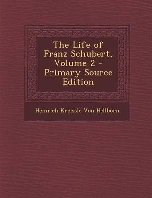 The Life of Franz Sc...
