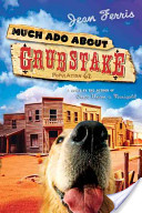 Much Ado about Grubstake