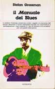 """""""Il manuale del Blues"""""""