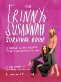 Trinny and Susannah the Survival Guide