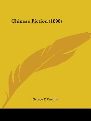 Chinese Fiction (1898)