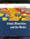 Ethnic Minorities and the Media