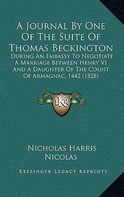 A Journal by One of the Suite of Thomas Beckington