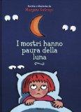 I mostri hanno paura della luna