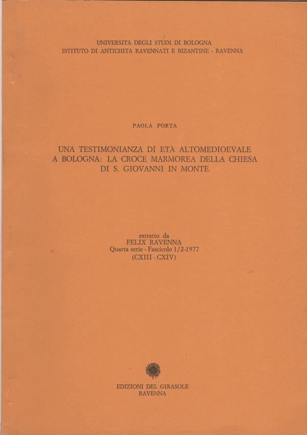 Una testimonianza di età altomedioevale a Bologna