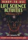 Ready-to-Use Life Science Activities for Grades 5-12