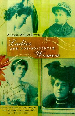 Ladies And not-So-Gentle Women