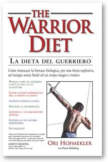 The warrior diet-La dieta del guerriero