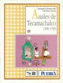 Anales de Tecamachalco, 1398-1590